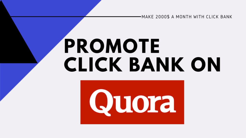 Promoting click bank product on quora