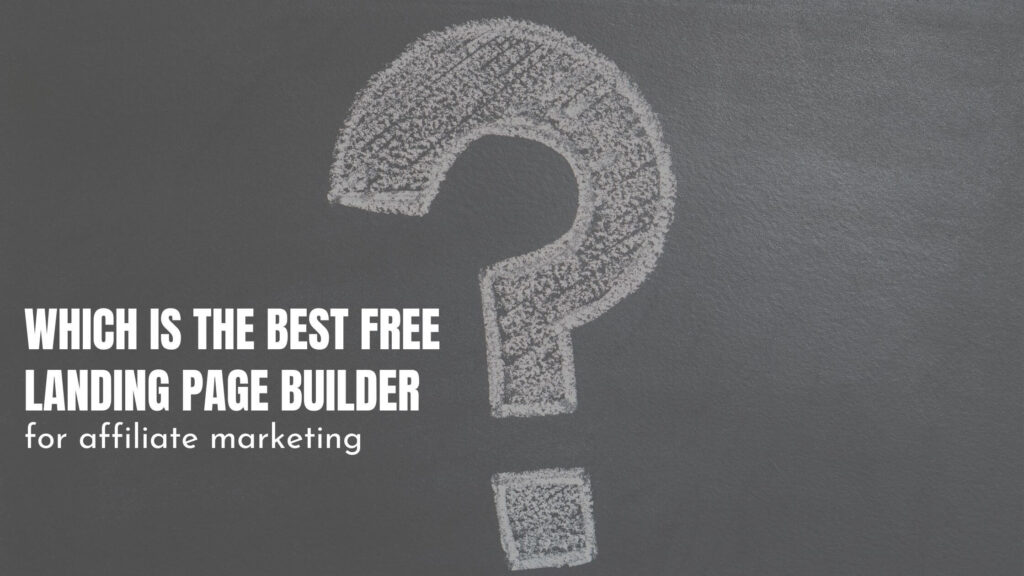 which is the best landing page builder for affiliate marketing