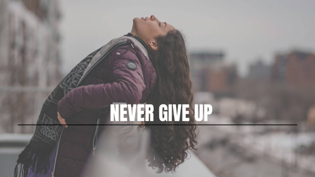 blogging tips: never give up