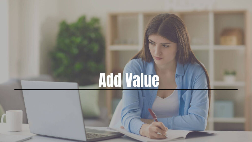 tips for blogging: Add value
