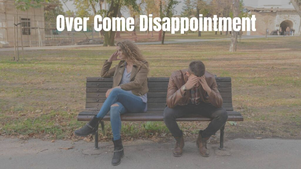 overcome disappointment to train your mind to earn money online